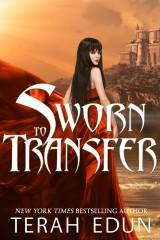 Sworn To Transfer  - 900 x1350